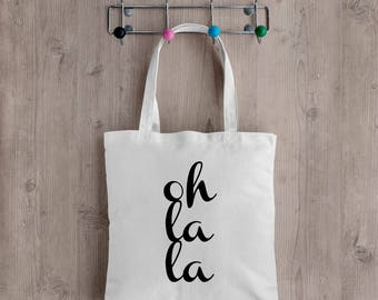 Oh La La Tote bag - Market Bag - Recycled - Eco Friendly - Oh LaLa - French Quote - French style bag - French Tote