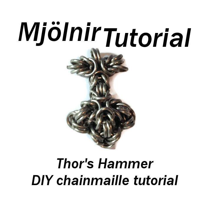 mjölnir tutorial chainmaille tutorial thor 39 s hammer