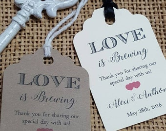 """Personalized Favor Tags 2.5""""Lx1.8""""w, Wedding tags, Thank You tags, Favor tags, Gift tags, Bridal Shower Favor Tags, love is brewing"""