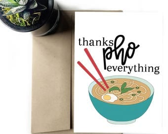 Thank you pho everything - Greeting card
