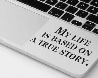 Laptop Decal, Macbook Pro Air Decal, Palm Rest Decal Sticker,Life Motivational Inspirational Funny Quote Laptop Decal, Cover Skin Sticker