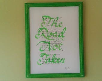 """The Road Not Taken: full Robert Frost poem in calligraphy on 12"""" x 16"""" paper."""