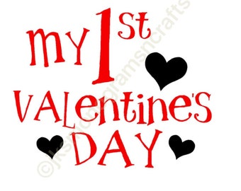 My 1st Valentine's Day cut file