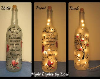 When a Cardinal appears in your yard it's a visitor from Heaven Wine Bottle Light/Memorial/Sympathy