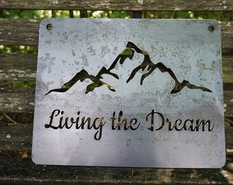 "14"" Living The Dream Rustic Raw Steel Quote Sign and Sayings, Inspirational Sign, Metal Sign BE Creations"