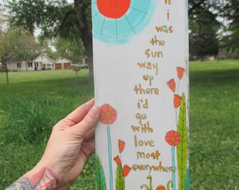 otis redding inspired lyrics painting on salvaged wood, that's how strong my love is, wildflowers folk art, otis redding art, otis redding
