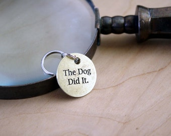 The Dog Did It - Pet Tags - Pet ID Tag - Dog Tag - Dog ID Tag - Custom Dog Tag - Personalized Dog Tag - Cat Tag - Custom Pet Tag - Funny Tag