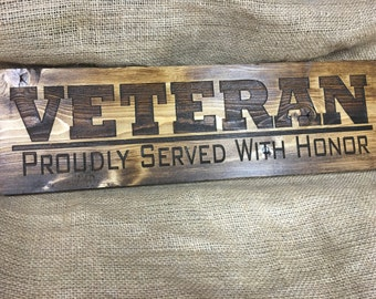Veteran sign, veterans day gift, military, veteran