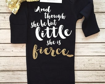 Though She Be But Little She is Fierce Gown Though She Be But Little Bodysuit Baby Girl Shirt,Glitter Shirt, Baby Girl Shirt, Sparkle Shirt