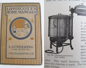 Fascinating vintage LIPPINCOTTS HOME MANUAL on laundering~188 illustrations~Wonderful social history~Some weird and wonderful instructions!
