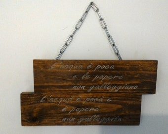 Engraved plaque Neapolitan dialect-proverbs-These popular-engraving on wood -Wood Recovery pallet-custom-Napoli