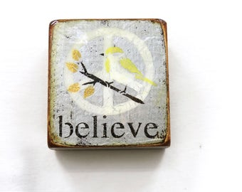 """Wee Antique Silver Little SoftWHITE/YellowBird""""imagine""""-Peace reminder,handpainted,bird on branch,h.gloss Resin onsolid, light spruce block."""