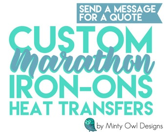 Custom Iron On Decals - Marathon- Race - Jersey Decals - Team Decals - DIY Heat Transfers - Iron On Transfers - School TShirt Iron-Ons