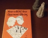 How to BEAT Your Opponent Quickly, Fred Reinfeld, Copyright 1956, Vintage Chess Books, Chess Strategy Books, Vintage Chess, Chess Books