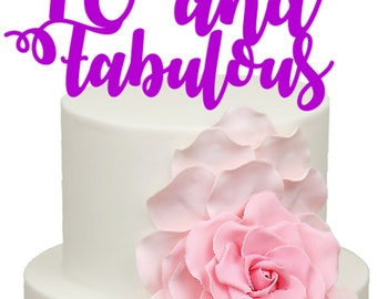 40 and Fabulous Birthday Age Acrylic Cake Topper