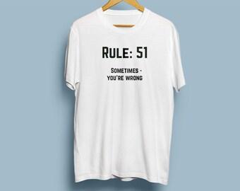 NCIS Leroy Jethro Gibbs' Rules T-shirt - Rule 51 - Sometimes - you're wrong