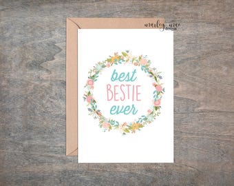 best bestie ever greeting card, funny greeting card, card for friends