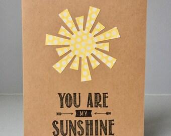 You Are My Sunshine - Handmade Paper Greeting Card - Valentine/Anniversary/Birthday