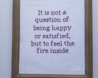 It's not a question of being happy...Cross Stitch