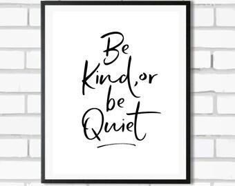 Be Kind - Digital Print