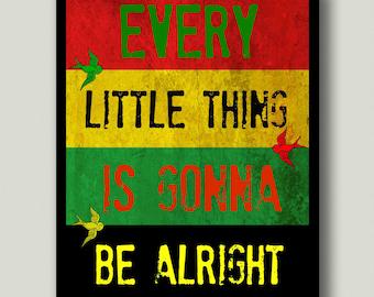 Bob Marley Three Little Birds Printable Art, Instant Download