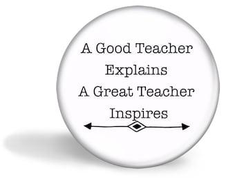 Teacher Magnet - A Great Teacher Inspires 5.7cm (2.25 inches)