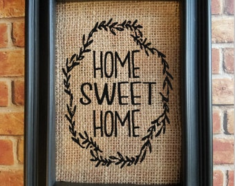 Home Sweet Home - Home Burlap Sign - House Decor - Burlap Home Decor - Decorative Frame - First Home Gift - Real Estate Gift