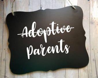 Adoptive Parents Chalkboard Scroll Sign - Adoption - Foster Parents Sign - Photo Prop - Adoption Announcement