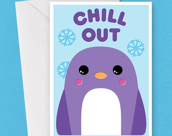 Chill Out Penguin Card