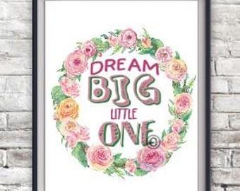 Dream Big Little One Png File, Wall Art Pdf File, Digital Download Print, Nursery Art File, DIY Wall Art, 8x10 Watercolor Printable