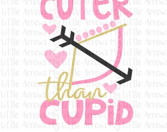 Cuter than cupid SVG, DXF, EPS, png Files for Cutting Machines Cricut - Valentines day girl svg - valentines day svg - cute valentine svg