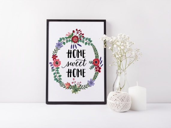 Home Sweet Home Print Bohemian Wall Art Inspirational Quote Family Quote Home Poster Bohemian Print Home Decor Flower Wreath Floral Wall Art