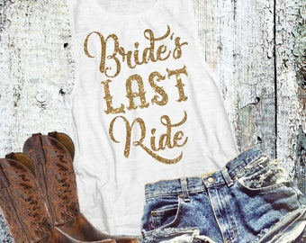 Bride's Last Ride Muscle Tank Top - Bachelorette Party Tank - Before The Bells