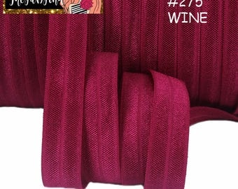 "5/8"" inch Wine #275 FOE Fold Over Elastic - Solid Color - By the Yard- Shiny DIY For Headband - Maroon Burgundy Deep Dark Red"
