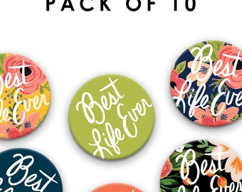 Pack of TEN (10) - Pin Badges - Best Life Ever 38 mm/1.5 inch, Jehovah's Witnesses, JW Gift, Pioneer School Gift, jw pins, jw.org pins