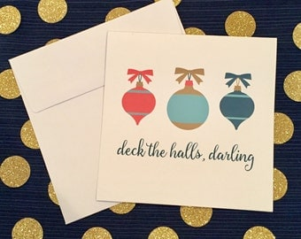 Christmas Card - Deck the halls, darling - Ornaments - Greeting card and envelope -