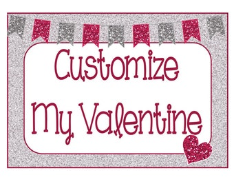 PERSONALIZE Valentine Cards or Treat Topper Customize Digital Printables