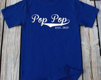 Pop Pop Shirt Est 2015 Shirt Funny Gift For Pop Pop Est. 2015 Father's Day Shirt Grandpa Shirt Gift For Grandpa Father's Day Gift Pop Shirt