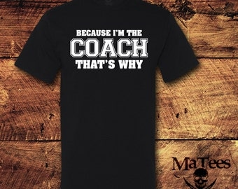 Coach, Coaches Gift, Football Coach Gift, Beachbody Coach, Cheer Coach, Soccer Coach Gift, Coach Shirt, Coach Tshirt, T-Shirt, Shirt, Tee