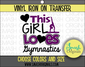 This Girl Loves Gymnastics Vinyl Iron On Transfer, Gymnastics Iron on Decal for Shirt