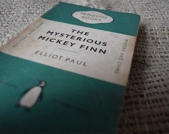 The Mysterious Mickey Finn. Elliot Paul. A Vintage Penguin Book 887