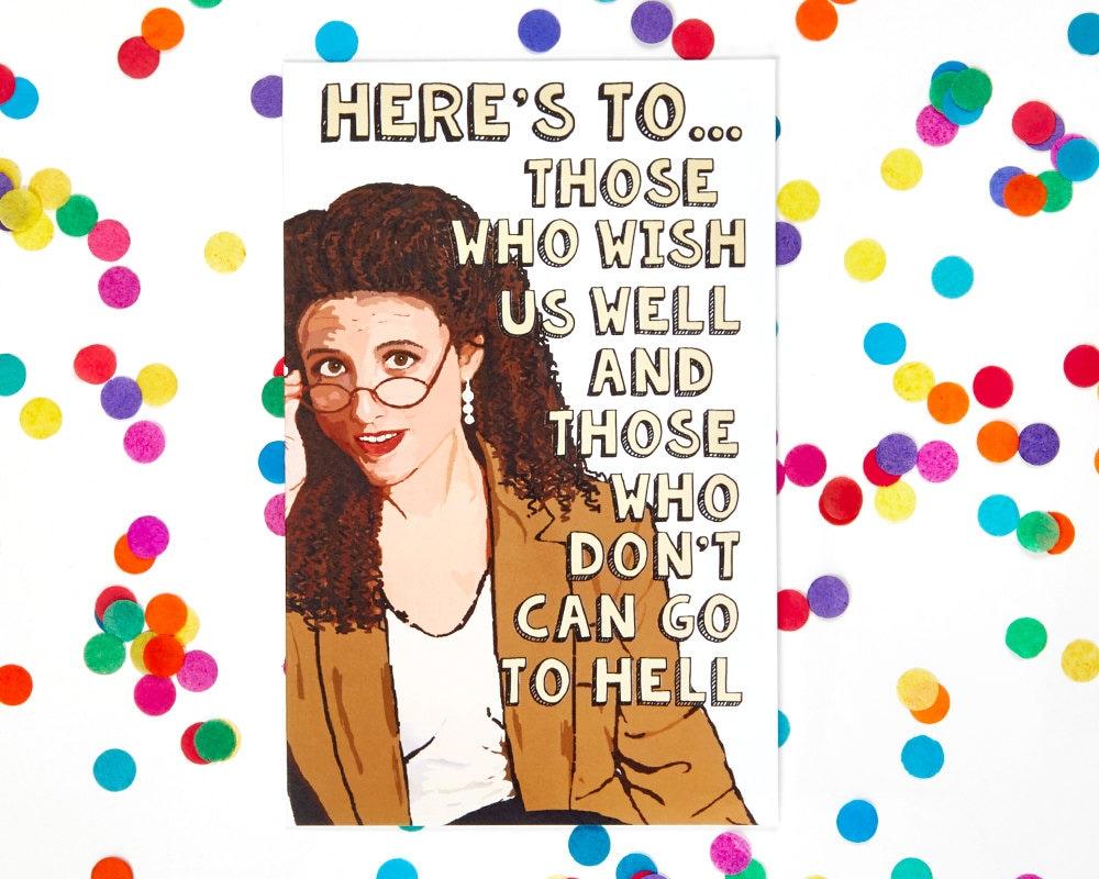 Seinfeld Card Elaine Benes Card funny birthday card George