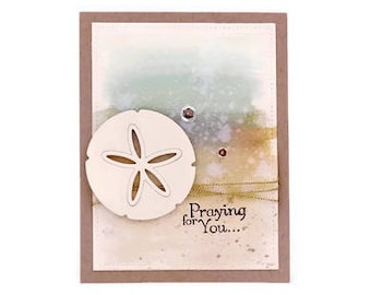 Sympathy Card, Condolence Card, Praying For You, Funeral, Loss of a Loved One, Sand Dollar, Ocean, Grief, Mourning, Handmade Greeting Card