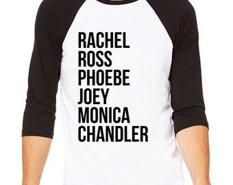 Friends Tv Show Baseball Tee Shirt - Friends Show Shirt, I Will Be There For You, Rachel, Ross, Phoebe, Joey, Monica, Chandler, Friends Fan