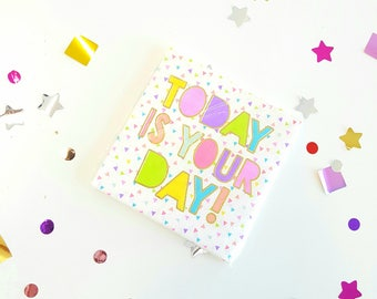 TODAY is your day small napkins. Birthday cocktail napkins. Celebratory party napkins. Small napkins. Graduation napkins. Cocktail napkins