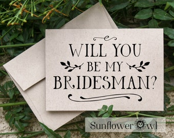 Will you be my Bridesman proposal - style 2 - rustic wedding card from bride engagement Maid of Honor wedding party bridesmaid