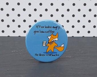 Badge or Magnet - Fox Badge - Accessory - 38mm Button Badge or Magnet - Starbucks - Coffee - Original Hand Drawn Artwork