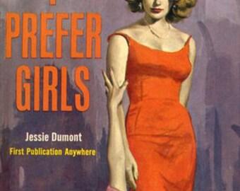 Lesbian pulp vintage art print— I Prefer Girls