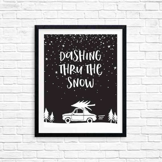 Printable Art, Dashing Thru the Snow, Holiday Quote, Christmas Print, Illustration, Art Prints, Digital Download Print, Quote Printables