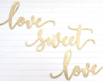 love sweet love sign // dessert table // Wedding Decor // Wedding Signs // Elegant Wedding Decor // Wedding Signage //